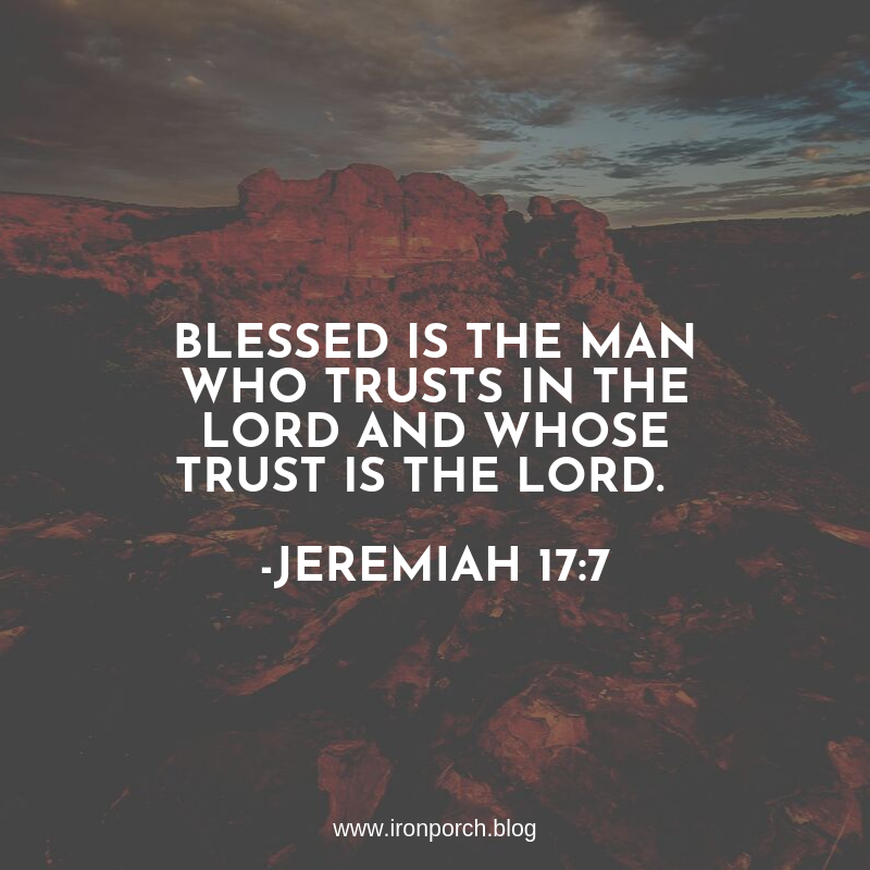 Blessed is the man who trust in the Lord and whose trust is the Lord. For he will be like a tree planted by the water, that extends its roots by a stream and will not fear when the heat comes; but its leaves wil