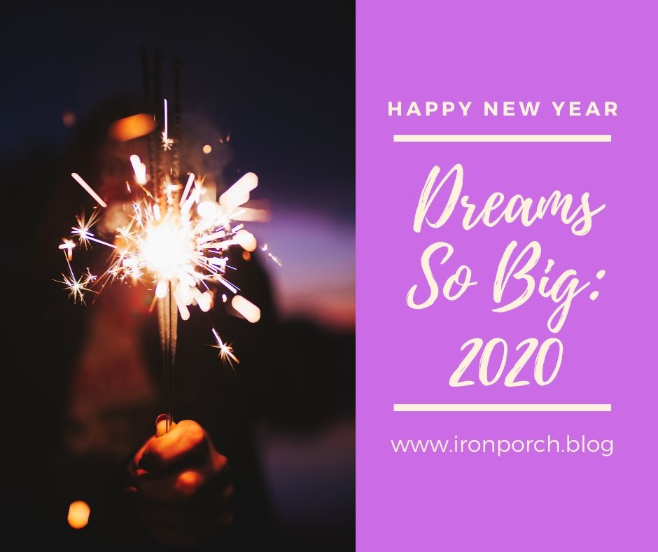 Dreams So Big_ 2020 copy